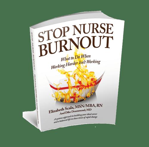 Stop Nurse Burnout - Elizabeth Scala